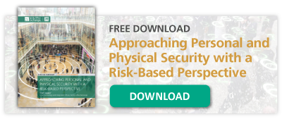 Free Download: Approaching Personal and Physical Security with a Risk-Based Perspective