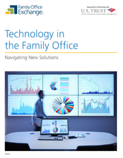 Technology in the Family Office: Navigating New Solutions