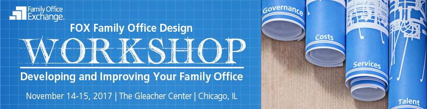 2017 FOX Family Office Design Workshop