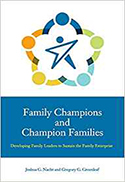 Family Champions and Champion Families:  Developing Family Leaders to Sustain the Family Enterprise - Cover