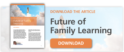 Free Download: The Future of Family Learning