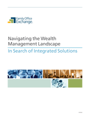 Navigating the Wealth Management Landscape: In Search of Integrated Solutions