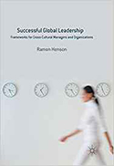 Successful Global Leadership: Frameworks for Cross-Cultural Managers and Organizations - Cover