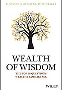 Wealth of Wisdom: The Top 50 Questions Wealthy Families Ask - cover