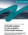 The New Family Office 5.0 Model: A Flexible Solution for the Evolution of the Family Business