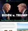 Biden v. Trump: Tax Planning in Uncertain Times